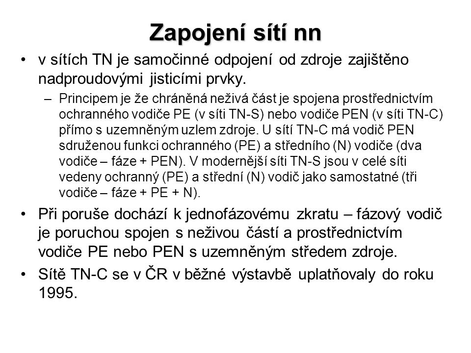 Provedení systému sítě TN-C