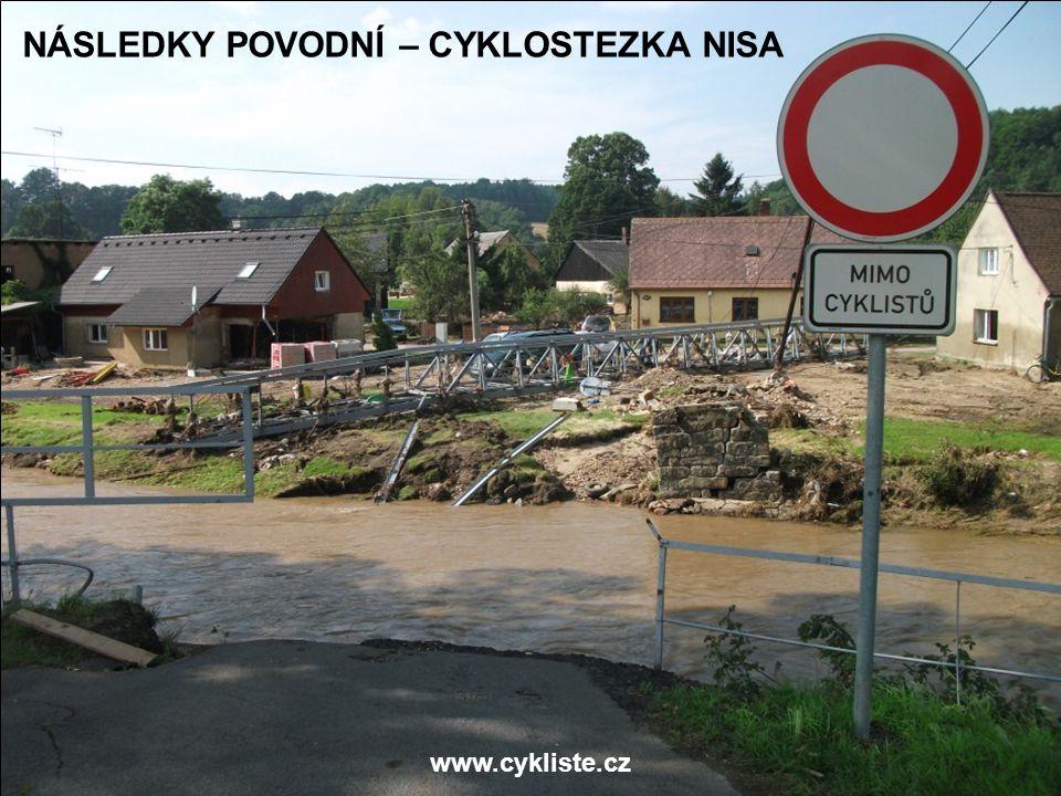 www.cykliste.cz NÁSLEDKY POVODNÍ – CYKLOSTEZKA NISA