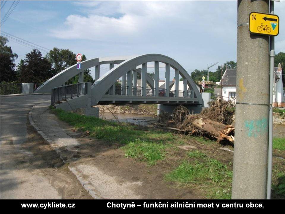 www.cykliste.czChotyně – funkční silniční most v centru obce.