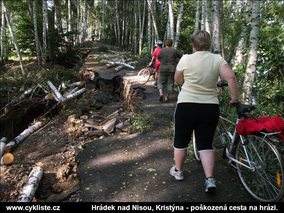 www.cykliste.czHrádek nad Nisou, Kristýna - poškozená cesta na hrázi.