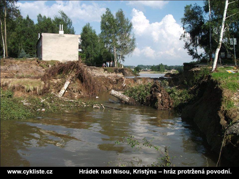 www.cykliste.czHrádek nad Nisou, Kristýna – hráz protržená povodní.