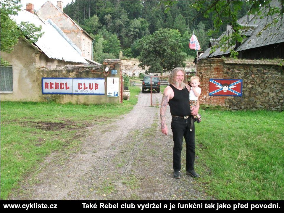 www.cykliste.cz Také Rebel club vydržel a je funkční tak jako před povodní.