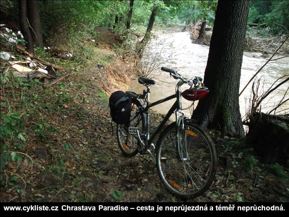 www.cykliste.czChrastava Paradise – cesta je neprůjezdná a téměř neprůchodná.
