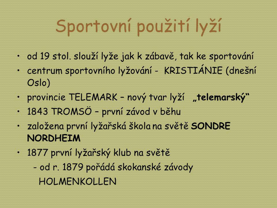 Sportovní použití lyží •od 19 stol.