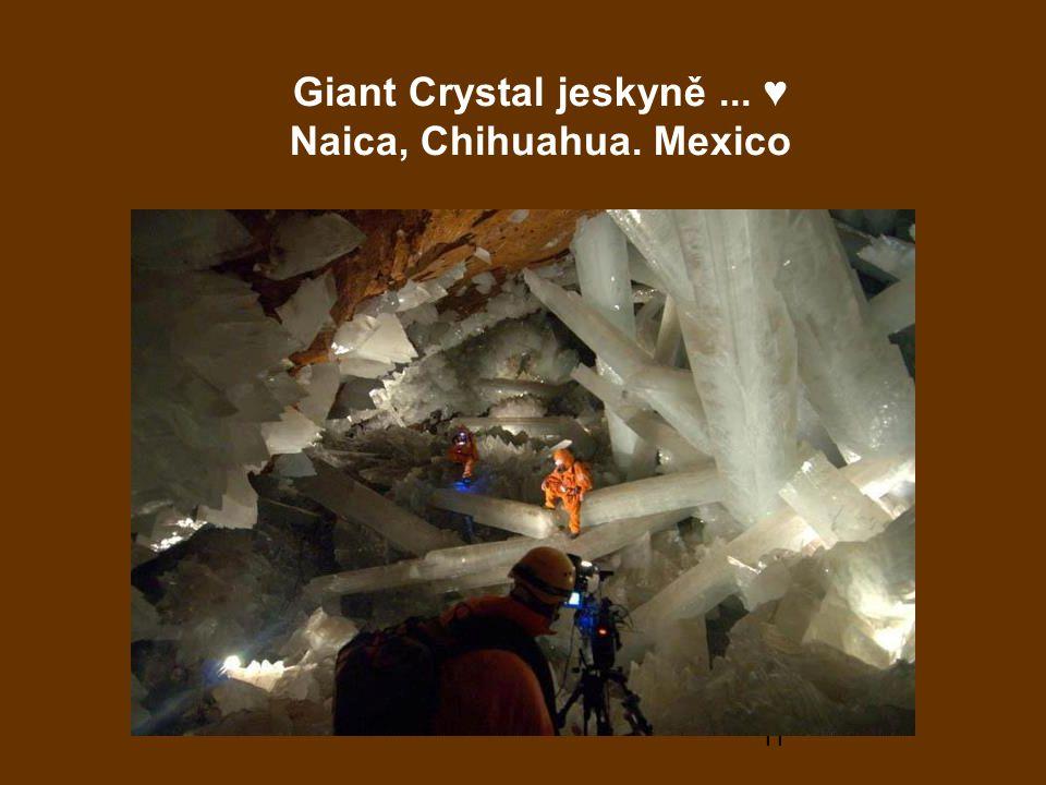 11 Giant Crystal jeskyně... ♥ Naica, Chihuahua. Mexico