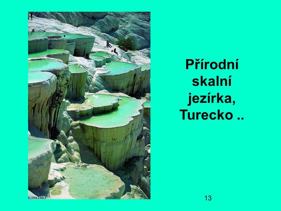 13 Přírodní skalní jezírka, Turecko..