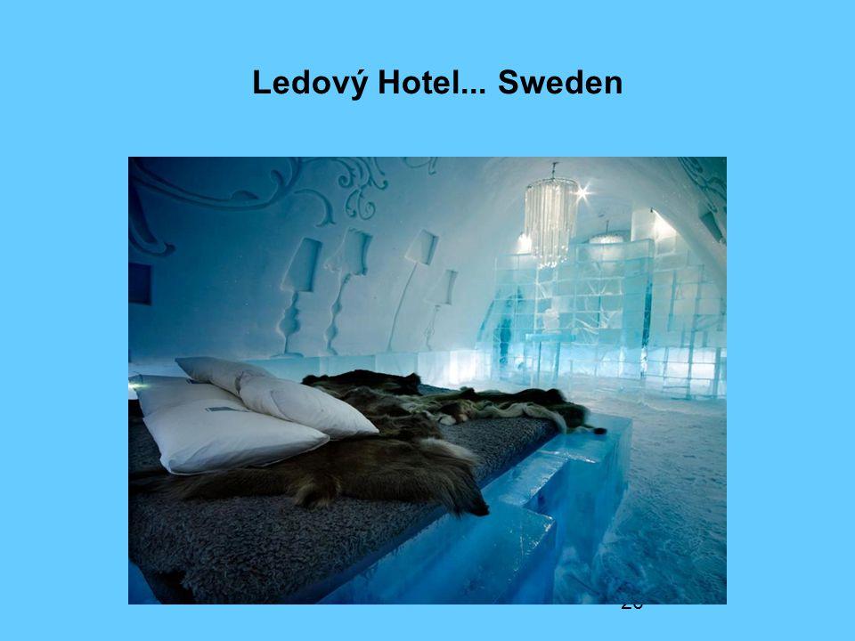 20 Ledový Hotel... Sweden