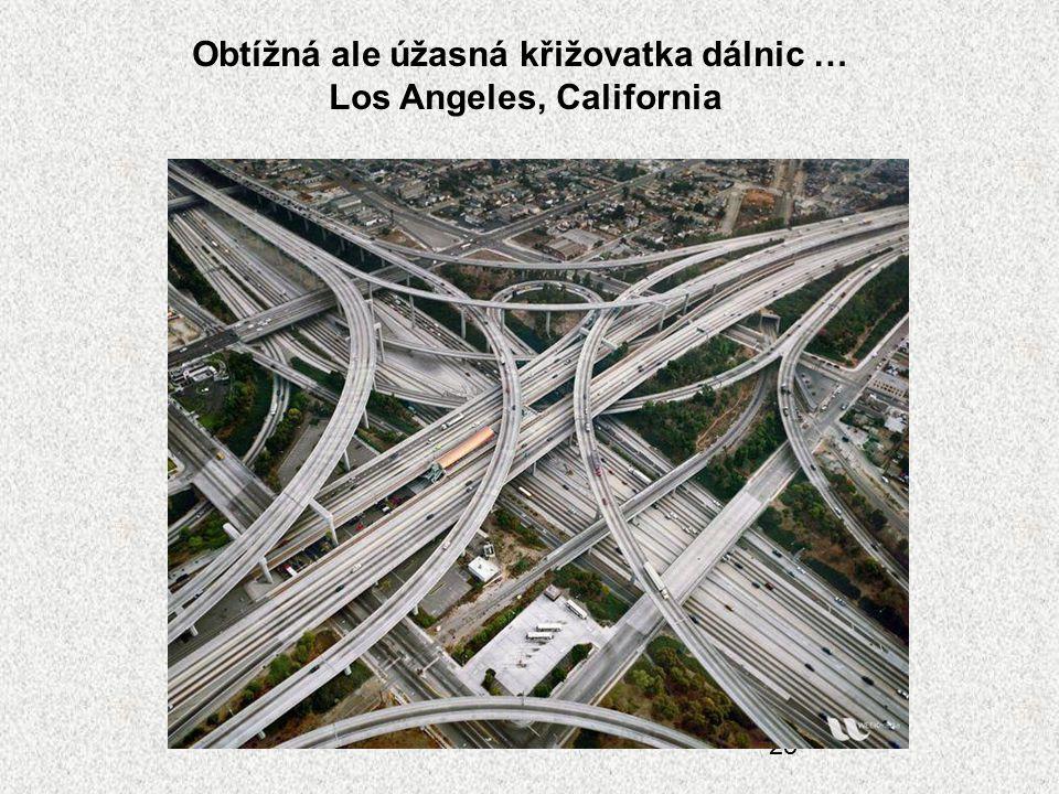 25 Obtížná ale úžasná křižovatka dálnic … Los Angeles, California