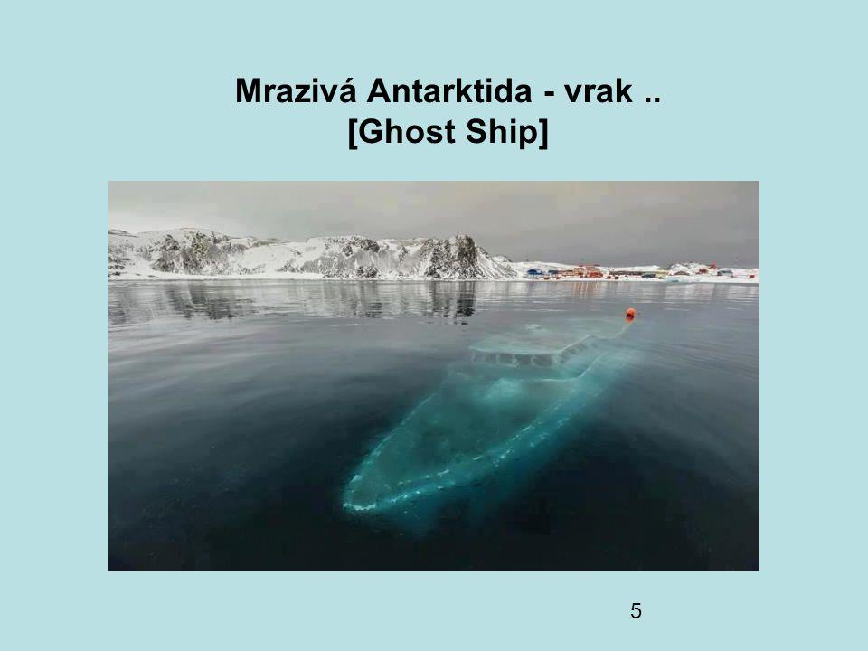 5 Mrazivá Antarktida - vrak.. [Ghost Ship]