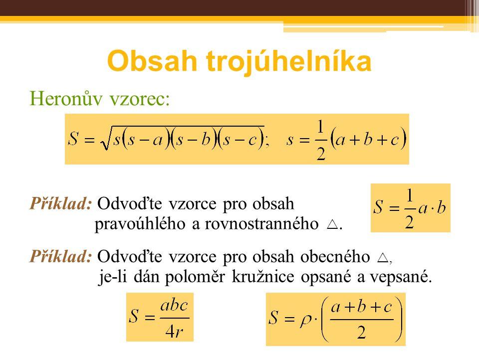 Obsah trojúhelníka Příklad: Odvoďte vzorce pro obsah pravoúhlého a rovnostranného .