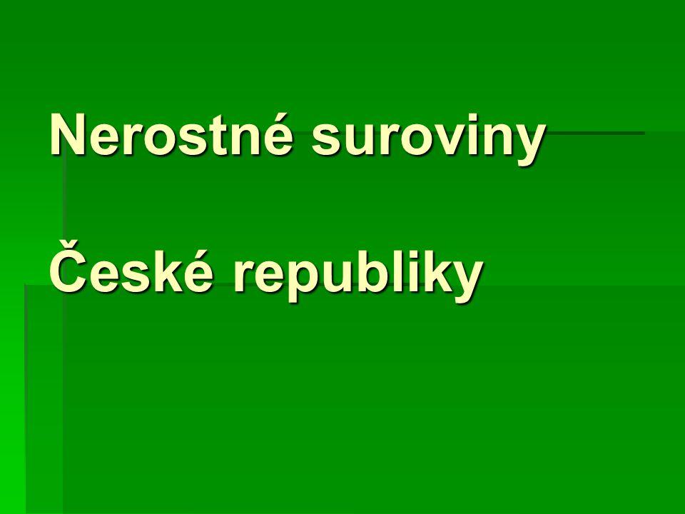 Nerostné suroviny České republiky
