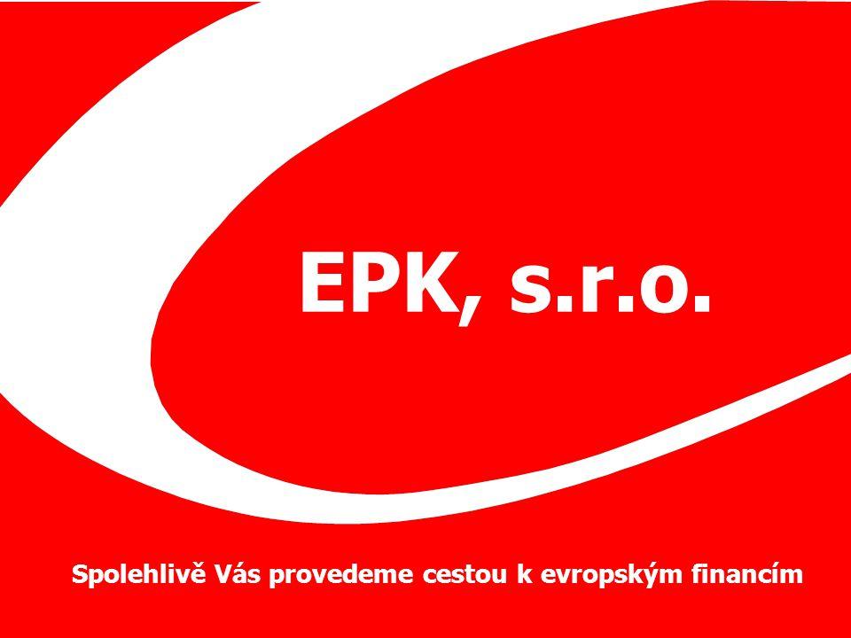 EPK, s.r.o. Spolehlivě Vás provedeme cestou k evropským financím