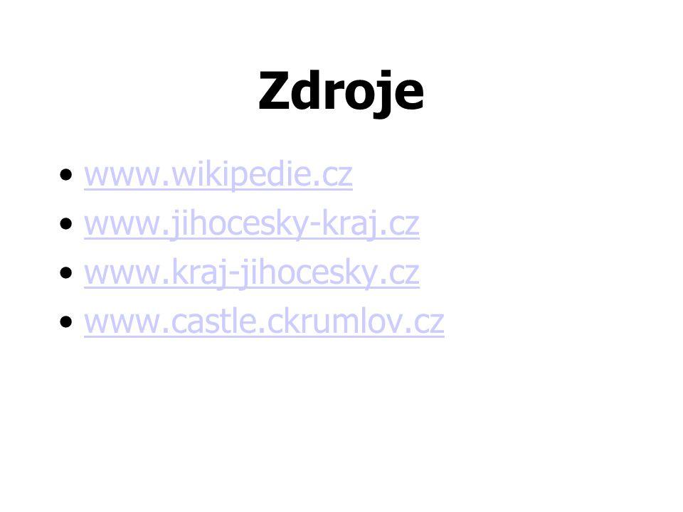 Zdroje •www.wikipedie.czwww.wikipedie.cz •www.jihocesky-kraj.czwww.jihocesky-kraj.cz •www.kraj-jihocesky.czwww.kraj-jihocesky.cz •www.castle.ckrumlov.