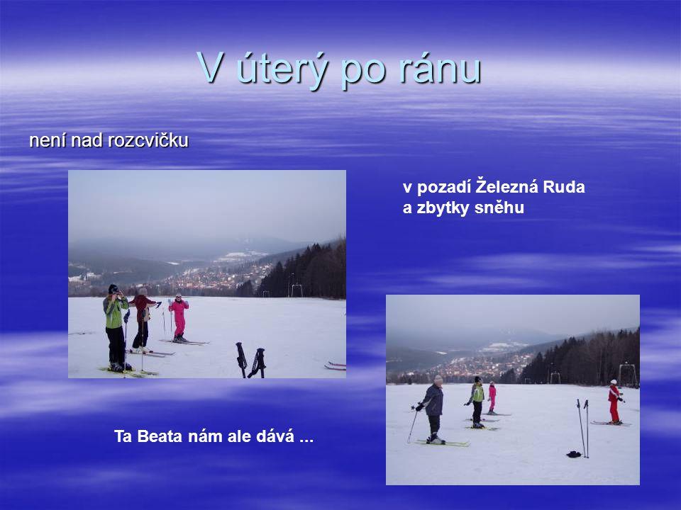 V úterý po ránu není nad rozcvičku v pozadí Železná Ruda a zbytky sněhu Ta Beata nám ale dává...