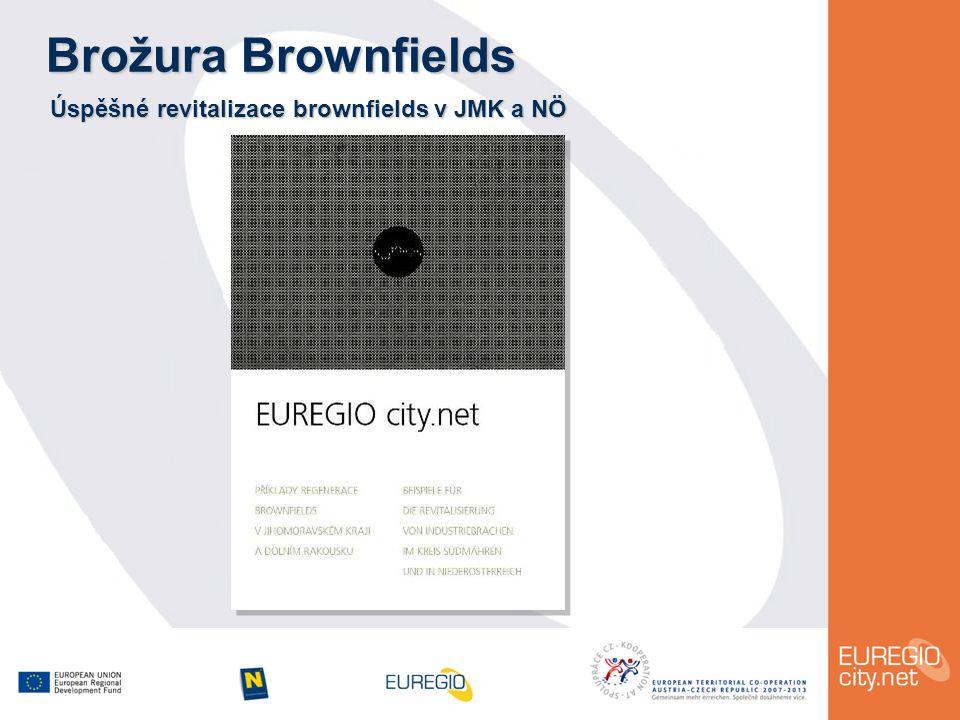 Brožura Brownfields Úspěšné revitalizace brownfields v JMK a NÖ