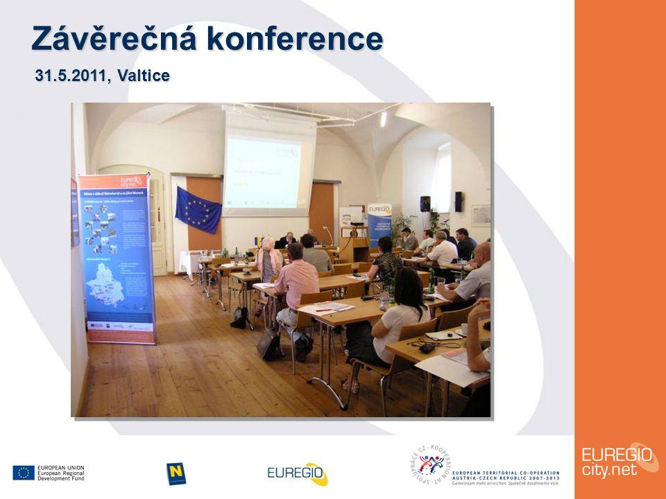 Závěrečná konference 31.5.2011, Valtice