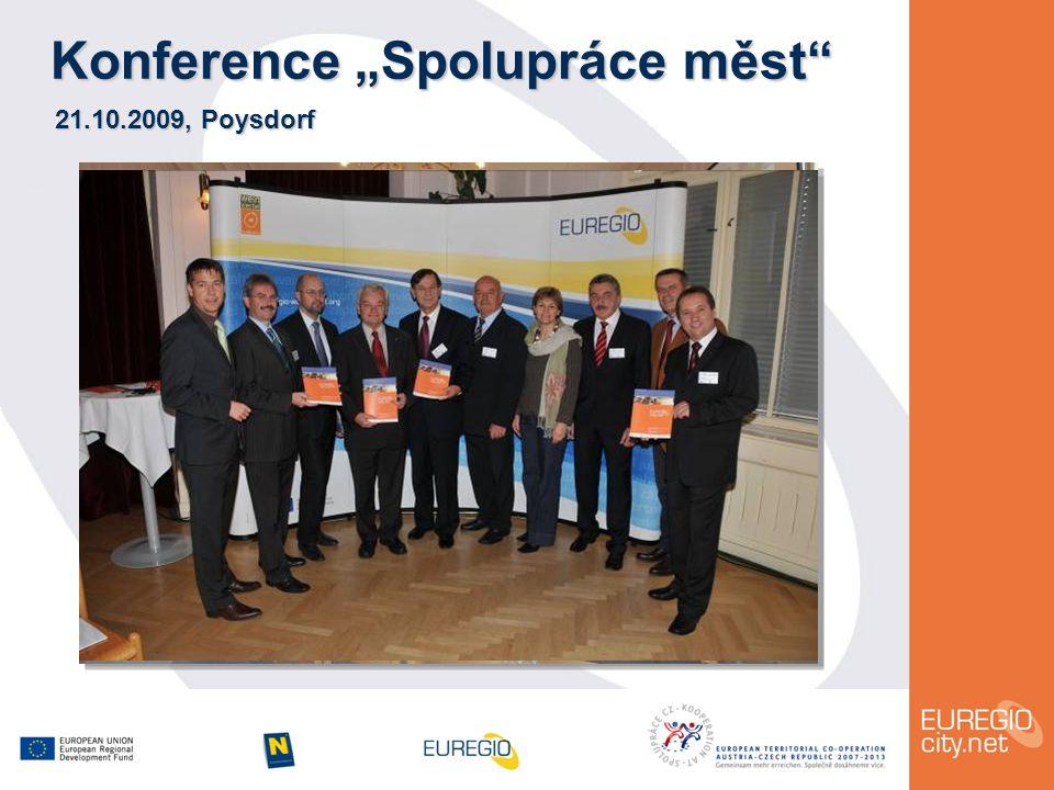 """Konference """"Spolupráce měst 21.10.2009, Poysdorf"""