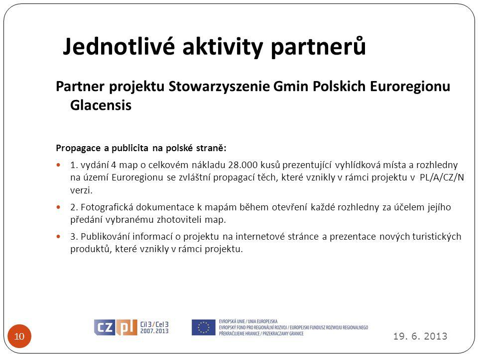 Jednotlivé aktivity partnerů 19.6.