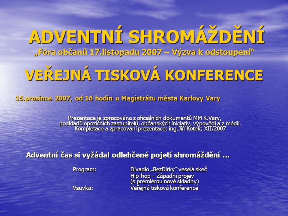 Komentář k následující straně: Z majetku města byl vyveden formou prodeje předem vybranému zájemci – KSBD Vyhlídka.