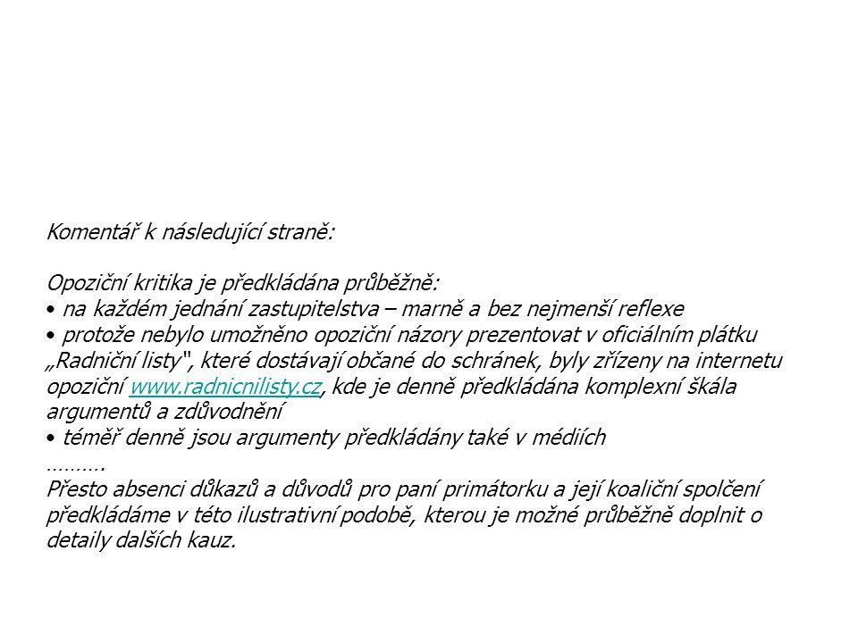 VŘ Prodej Lázeňská 1,3 a 5 Obálková komise ………....