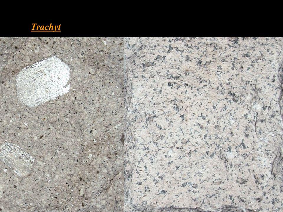 Trachyt • chemickým složením odpovídá syenitu • téměř bez křemene 0 – 5 % • převážnou část světlých minerálů tvoří živce • s porfyrickou strukturou -