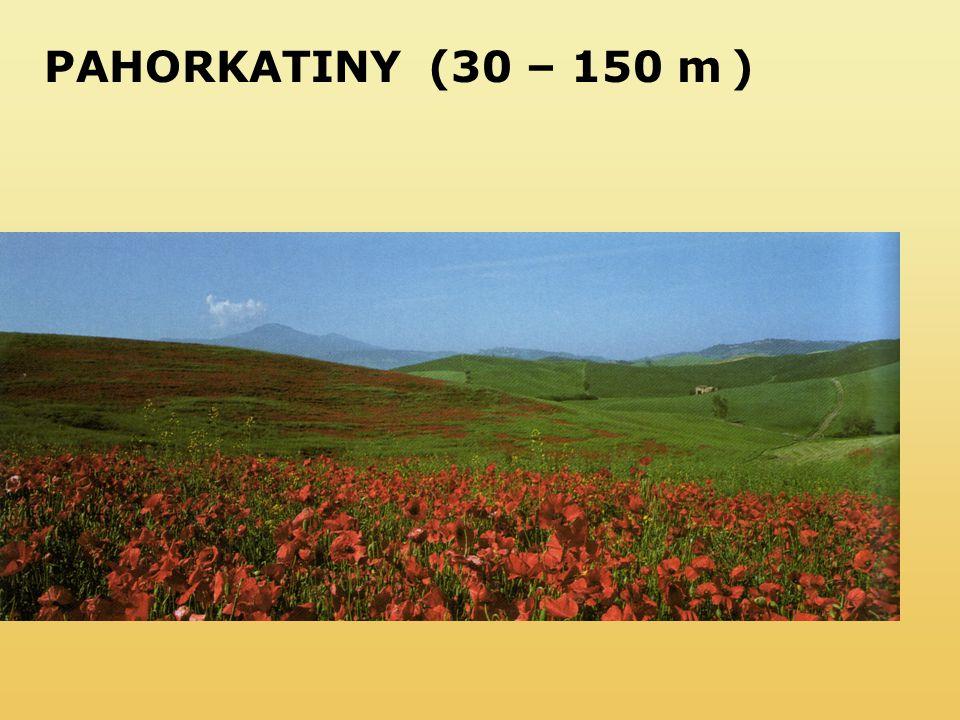 PAHORKATINY(30 – 150 m )
