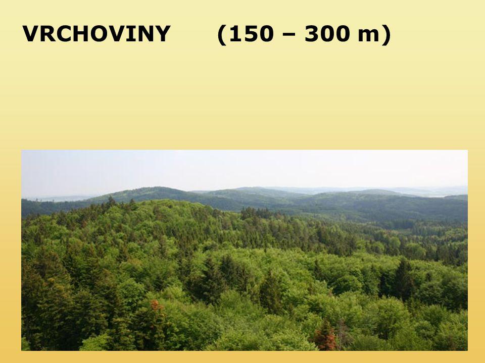 VRCHOVINY(150 – 300 m)