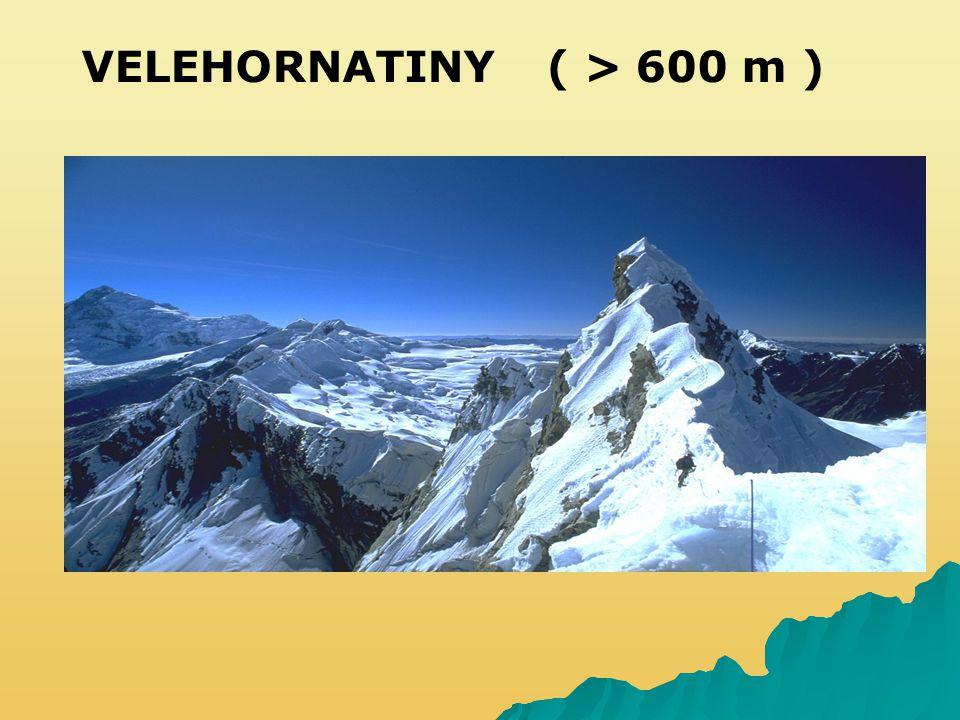 VELEHORNATINY( > 600 m )