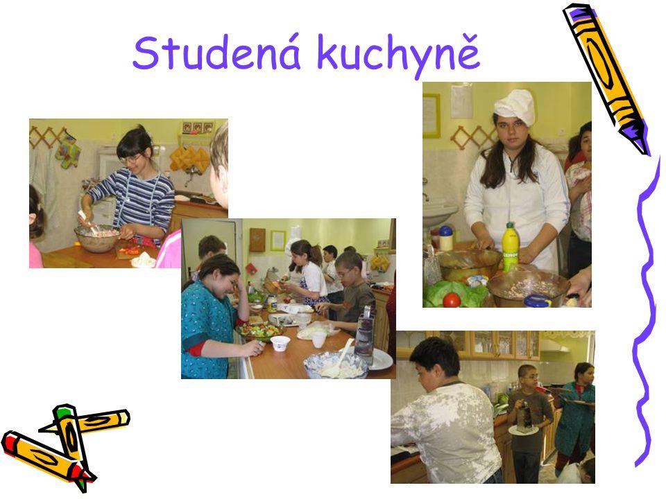 Studená kuchyně Organizovala E.Měšťáková a M.Kunclová No ale to nám ty prstíčky krásně odpadají …