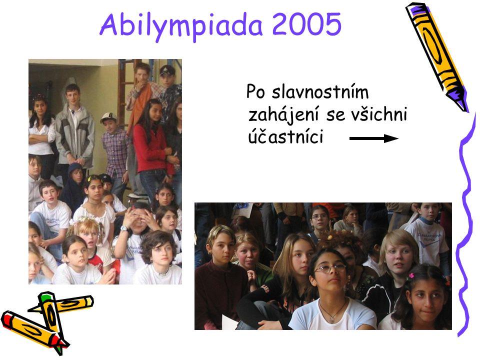 Abilympiada 2005 1.ročník Abilympiady byl zahájen zástupkyní ředitelky I.Krzákovou v tělocvičně Zvláštní školy v Bílině.