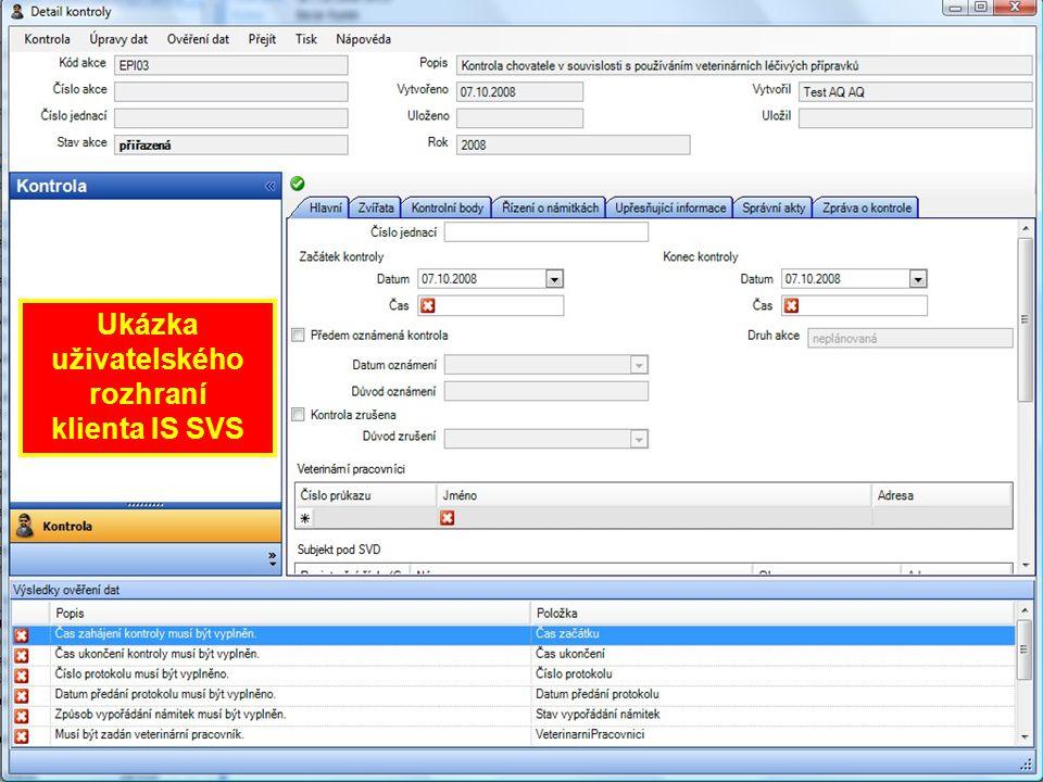 Datové propojení IS SVS a Ministerstvem zemědělství ČR databáze IS SVS SZRIZRC-C přenosový XML formát inspektor možnost práce s webovým rozhraním LPIS