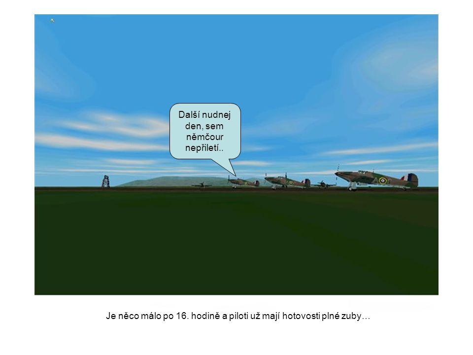 Klucíí, letím za váma… over the city RGR Prudce stoupá a nasazuje kurz podle navádění pozemní kontroly