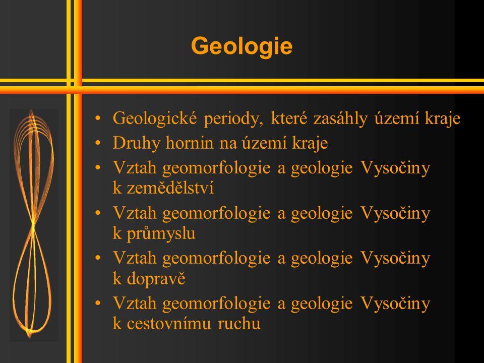 Geomorfologie •Geomorfologická poloha kraje (provincie Česká vysočina, subprovincie Českomoravská, nižší jednotky: Hornosázavská pahorkatina, Žďárské