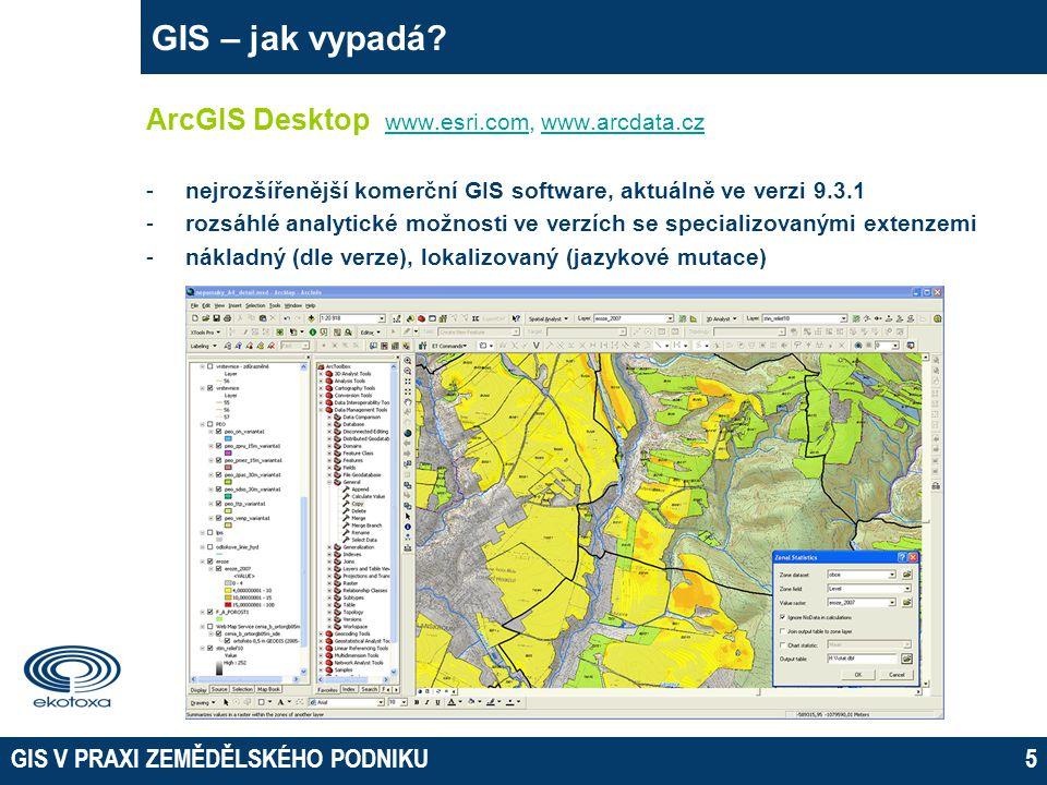 GIS V PRAXI ZEMĚDĚLSKÉHO PODNIKU5 GIS – jak vypadá.