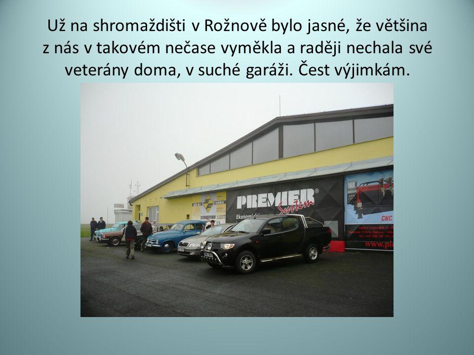 Už na shromaždišti v Rožnově bylo jasné, že většina z nás v takovém nečase vyměkla a raději nechala své veterány doma, v suché garáži. Čest výjimkám.