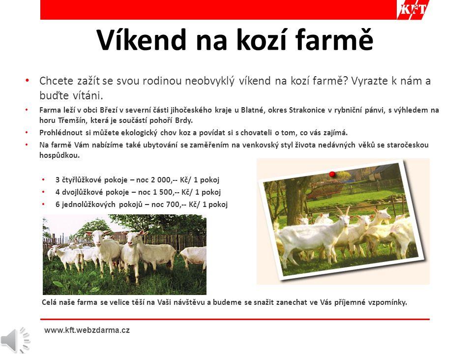 • Chcete zažít se svou rodinou neobvyklý víkend na kozí farmě.