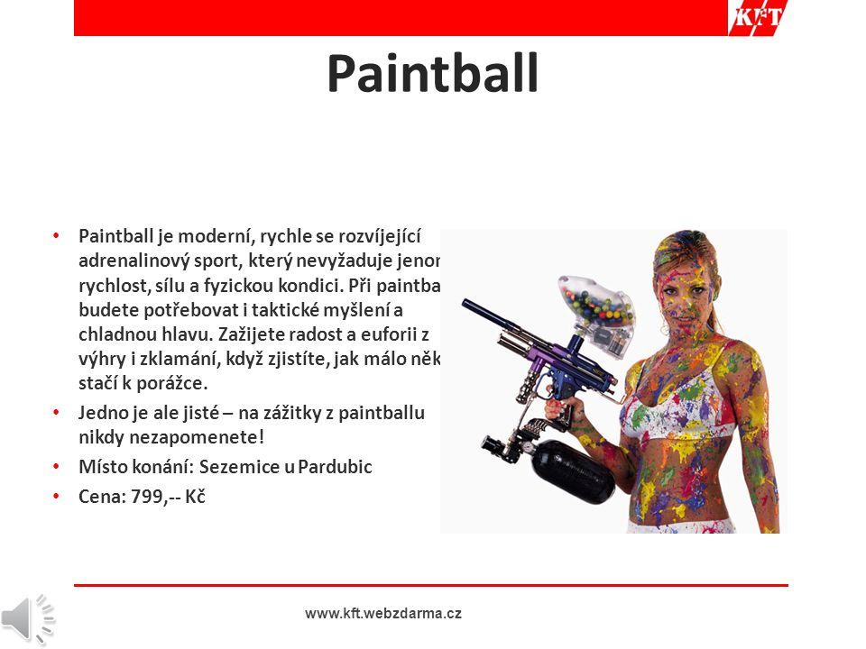 • Paintball je moderní, rychle se rozvíjející adrenalinový sport, který nevyžaduje jenom rychlost, sílu a fyzickou kondici.