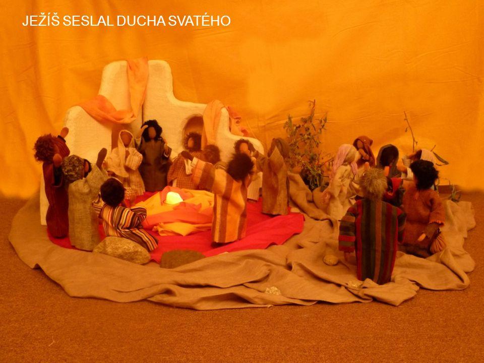 JEŽÍŠ SESLAL DUCHA SVATÉHO