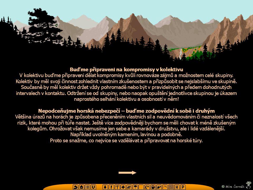 Na poľaně, s krásným výhledem na hory, si povíme naše devatero a přidáme k tomu pár tipů jak se ohleduplně chovat k horské přírodě.devaterojak se ohleduplně chovat k horské přírodě.