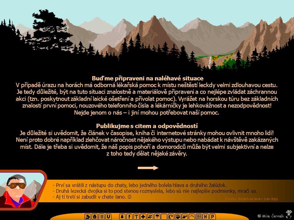 Použité materiály: Tyrolská deklarace budoucnosti horských sportů sepsaná 6.-8.