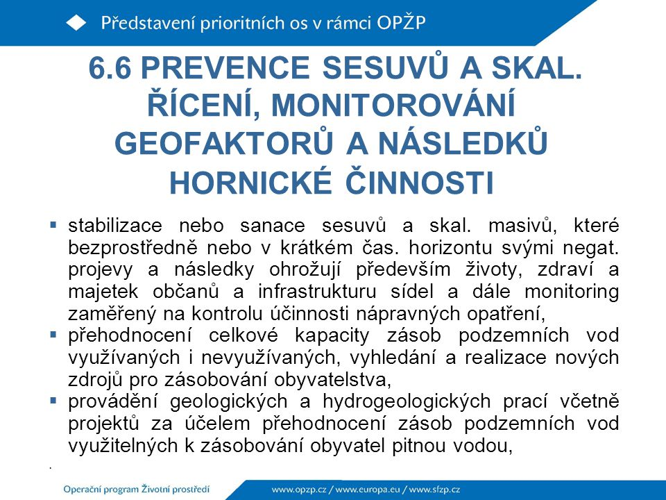 6.6 PREVENCE SESUVŮ A SKAL.