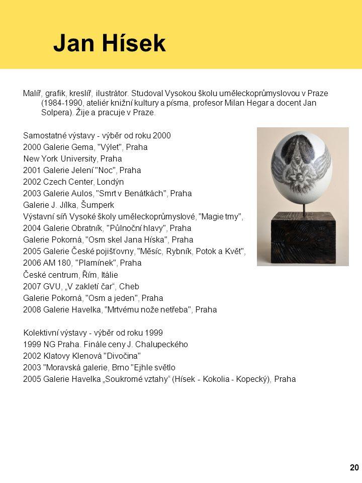 20 Jan Hísek Malíř, grafik, kreslíř, ilustrátor.