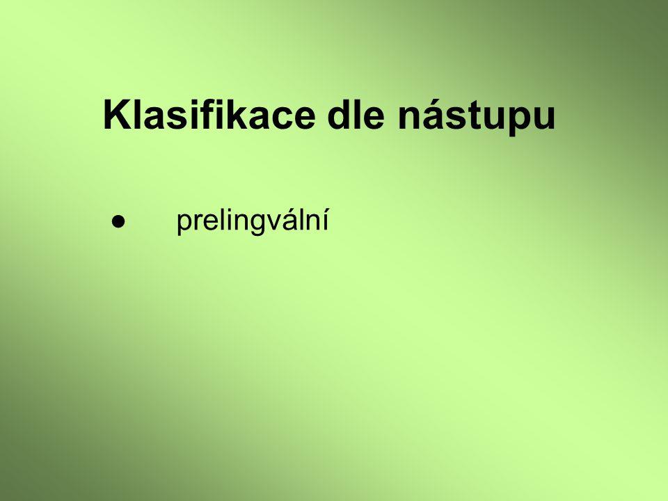 ●prelingvální