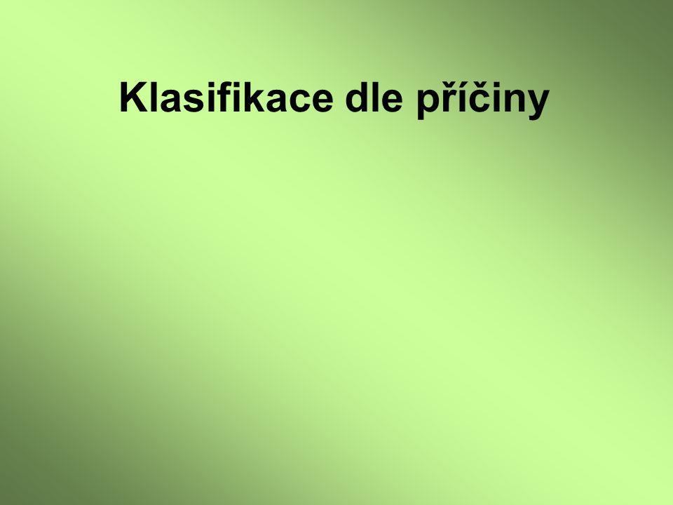 Zevní příčiny vrozené prelingvální poruchy sluchu Postnatální faktory