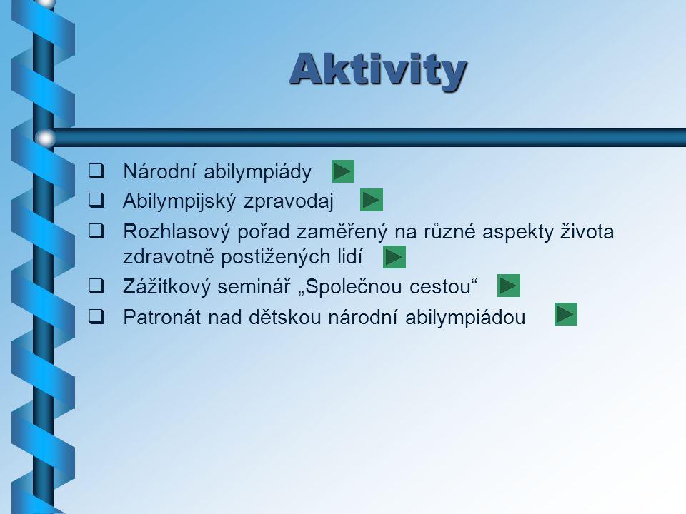 Akce  Putovní expozice soutěžních výrobků z abilympiád  Uspořádání 5.