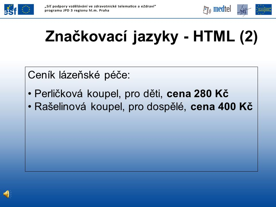 RDF grafická notace položka32 Perličková _koupel léčba cena czk 280 měna hodnota typCeny Cena _s_DPH