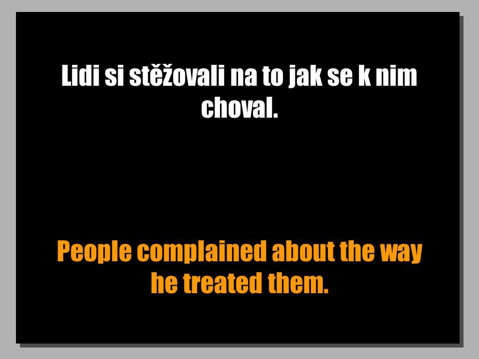 Doufám že máš dobrý důvod proč jsi to řekl. You d better have a good reason for saying that.