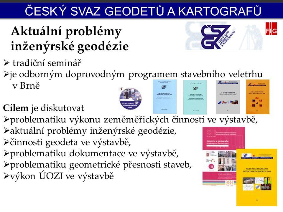 APIG  tradiční seminář  je odborným doprovodným programem stavebního veletrhu v Brně Cílem je diskutovat  problematiku výkonu zeměměřických činnost