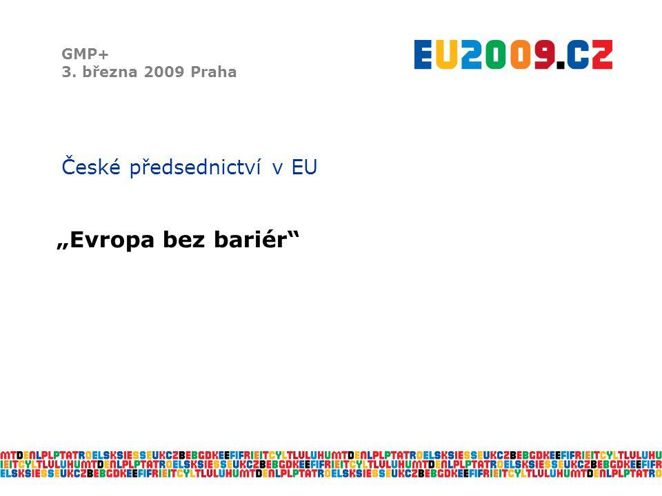 Priority českého předsednictví GMP+ 3.