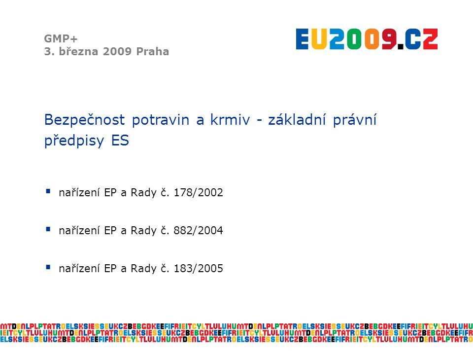Účast ČR v systému RASFF GMP+ 3.